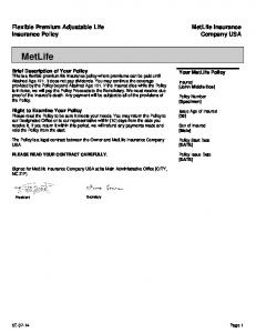 MetLife. MetLife Insurance Company USA. Flexible Premium Adjustable Life Insurance Policy