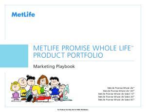 METLIFE PROMISE WHOLE LIFESM PRODUCT PORTFOLIO