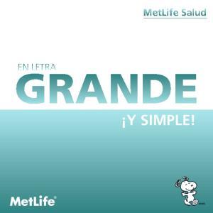 MetLife Salud. En letra GRANDE. y SIMPLE!