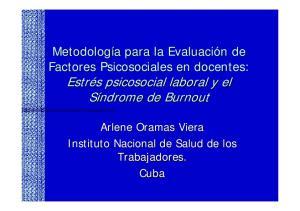 Metodología para la Evaluación de Factores Psicosociales en docentes: Estrés psicosocial laboral y el Síndrome de Burnout