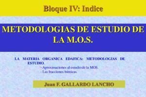 METODOLOGIAS DE ESTUDIO DE LA M.O.S