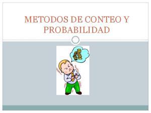 METODOS DE CONTEO Y PROBABILIDAD