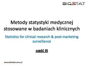 Metody statystyki medycznej stosowane w badaniach klinicznych