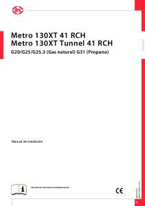 Metro 130XT 41 RCH Metro 130XT Tunnel 41 RCH