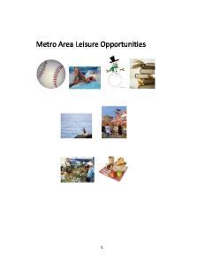 Metro Area Leisure Opportunities