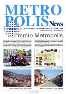 METRO POLIS. Premio Metropolis III EDICIÓN DEL PREMIO METROPOLIS SÍDNEY Primer Premio. Berlín. Segundo Premio. Cantón