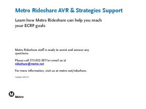 Metro Rideshare AVR & Strategies Support