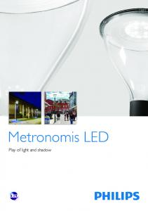 Metronomis LED. Play of light and shadow