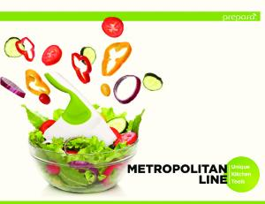 METROPOLITAN LINE. CHOP SCOOP Chop it right in your bowl