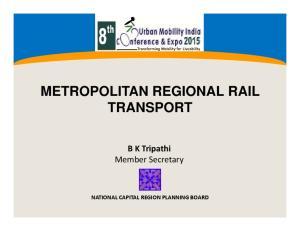 METROPOLITAN REGIONAL RAIL TRANSPORT