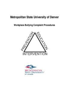 Metropolitan State University of Denver. Workplace Bullying Complaint Procedures