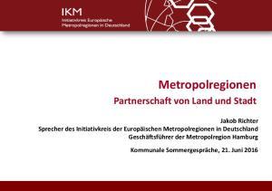 Metropolregionen. Partnerschaft von Land und Stadt