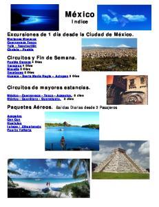México Indice. Excursiones de 1 día desde la Ciudad de México. Mariposa Monarca Cuernavaca Taxco Tula - Tepotzotlán Cholula - Puebla