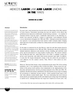 MEXICO'S LABOR LAW AND LABOR UNIONS IN THE 1990'S