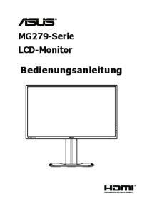 MG279-Serie LCD-Monitor. Bedienungsanleitung