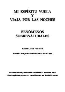 MI ESPÍRITU VUELA Y VIAJA POR LAS NOCHES FENÓMENOS SOBRENATURALES