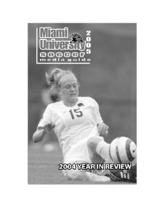 Miami University Women 2005 Miami University Women s Soccer s Soccer  < 54 >