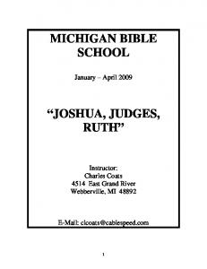 MICHIGAN BIBLE SCHOOL JOSHUA, JUDGES, RUTH