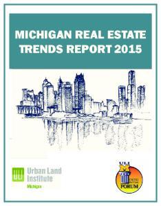 MICHIGAN REAL ESTATE TRENDS REPORT 2015
