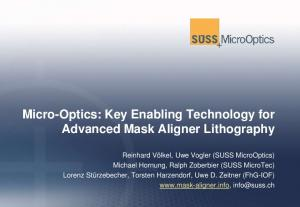 Micro-Optics: Key Enabling Technology for Advanced Mask Aligner Lithography
