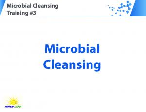 Microbial Cleansing Training #3. Microbial Cleansing