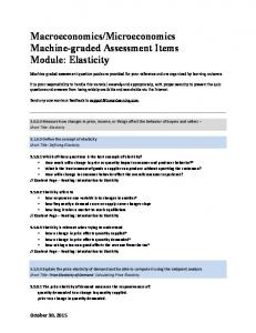 Microeconomics Machine-graded Assessment Items Module: Elasticity