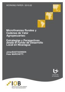 Microfinanzas Rurales y Cadenas de Valor Agropecuarias: Estrategias y Perspectivas desde el Fondo de Desarrollo Local en Nicaragua