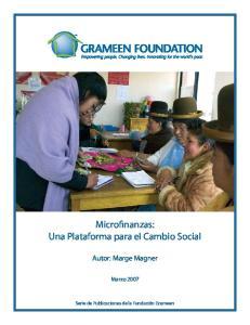 Microfinanzas: Una Plataforma para el Cambio Social