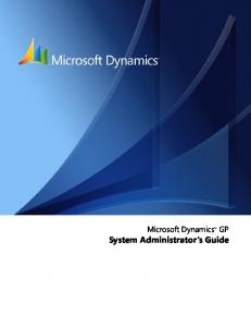 Microsoft Dynamics GP. System Administrator s Guide