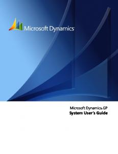 Microsoft Dynamics GP. System User s Guide