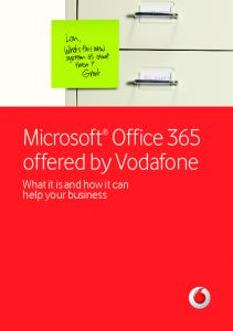 Microsoft Office 365 offered by Vodafone. What it is and how it can help your business