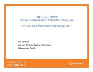 Microsoft SVVP Server Virtualization Validation Program. Virtualising Microsoft Exchange 2007