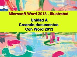 Microsoft Word Illustrated Unidad A Creando documentos Con Word 2013