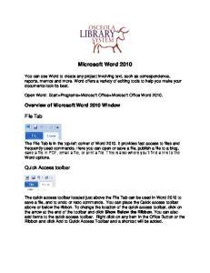 Microsoft Word Open Word: Start>Programs>Microsoft Office>Microsoft Office Word 2010