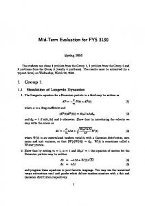 Mid-Term Evaluation for FYS 3130
