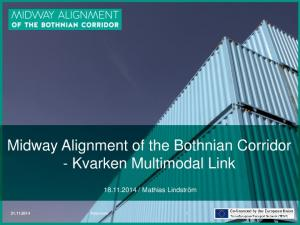 Midway Alignment of the Bothnian Corridor - Kvarken Multimodal Link