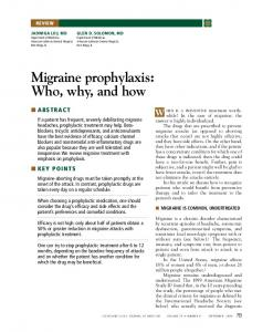 Migraine prophylaxis: Who, why, and how