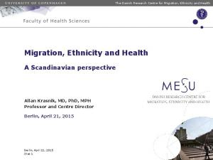 Migration, Ethnicity and Health