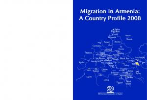 Migration in Armenia: A Country Profile 2008