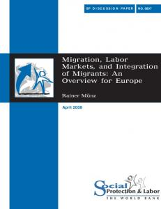Migration, Labor Markets, and Integration of Migrants: An Overview for Europe