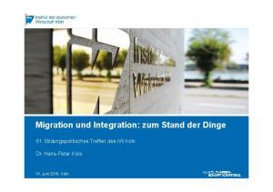 Migration und Integration: zum Stand der Dinge