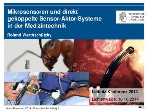 Mikrosensoren und direkt gekoppelte Sensor-Aktor-Systeme in der Medizintechnik