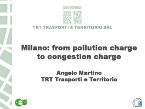 Milano: from pollution charge to congestion charge