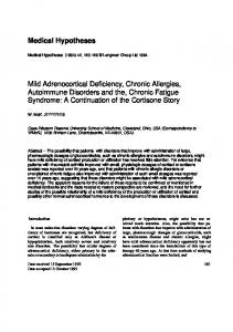 Mild Adrenocortical Deficiency, Chronic Allergies, Autoimmune Disorders and the, Chronic Fatigue Syndrome: A Continuation of the Cortisone Story