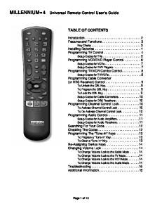 MILLENNIUM 4 Universal Remote Control User s Guide