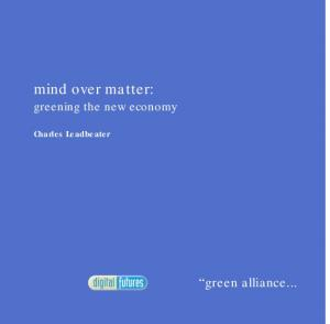 mind over matter: greening the new economy