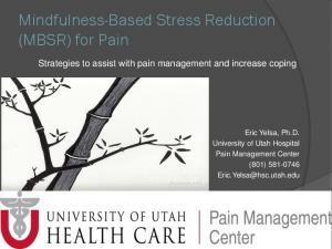 Mindfulness-Based Stress Reduction (MBSR) for Pain