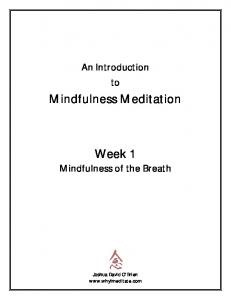 Mindfulness Meditation. Week 1 Mindfulness of the Breath