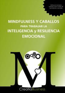 MINDFULNESS Y CABALLOS. INTELIGENCIA y RESILIENCIA EMOCIONAL