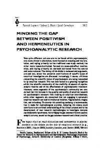 MINDING THE GAP BETWEEN POSITIVISM AND HERMENEUTICS IN PSYCHOANALYTIC RESEARCH